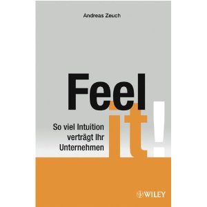 Managamant-News - Feel it - Andreas Zeuch